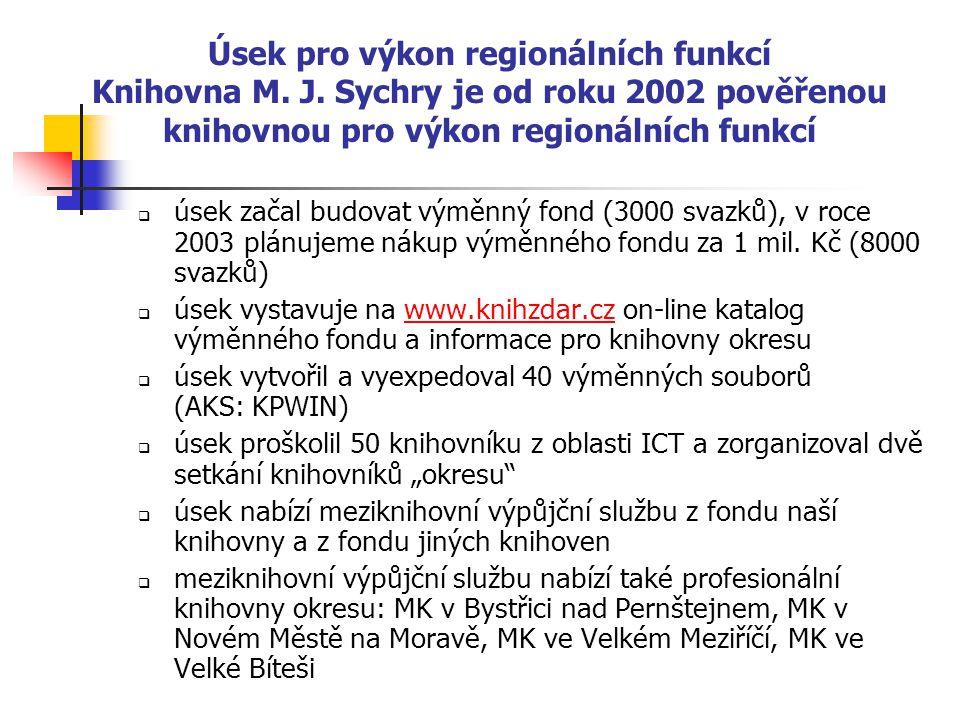 Úsek pro výkon regionálních funkcí Knihovna M. J.
