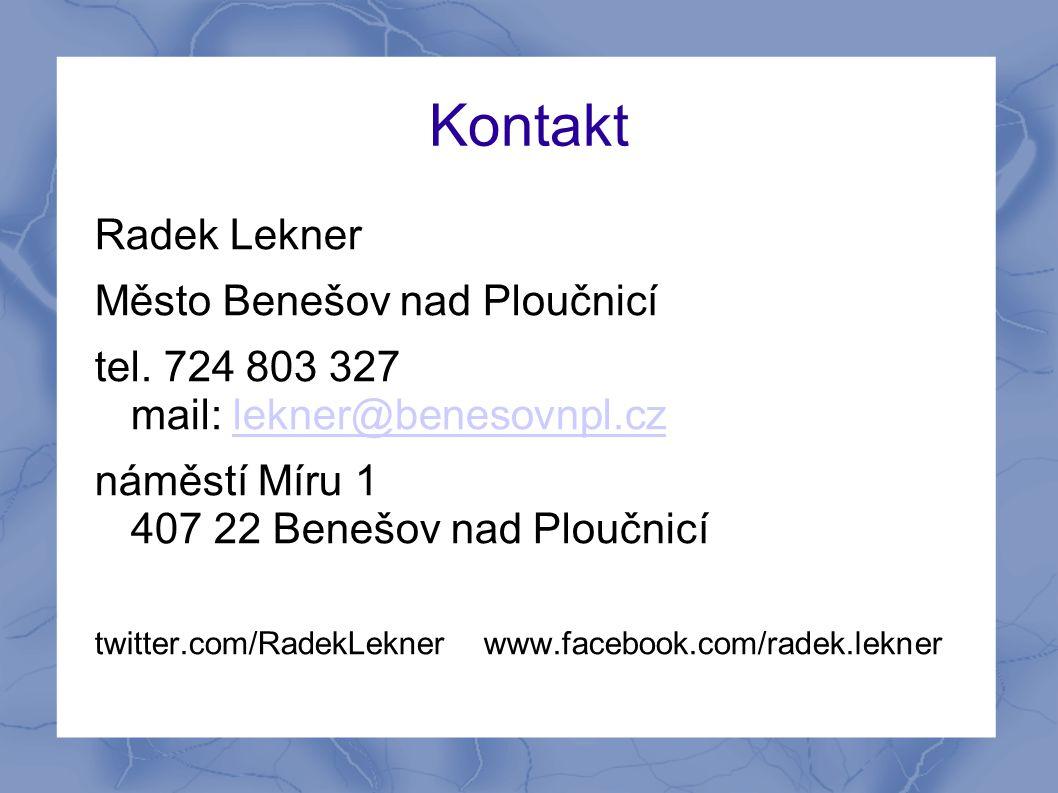 Kontakt Radek Lekner Město Benešov nad Ploučnicí tel. 724 803 327 mail: lekner@benesovnpl.czlekner@benesovnpl.cz náměstí Míru 1 407 22 Benešov nad Plo