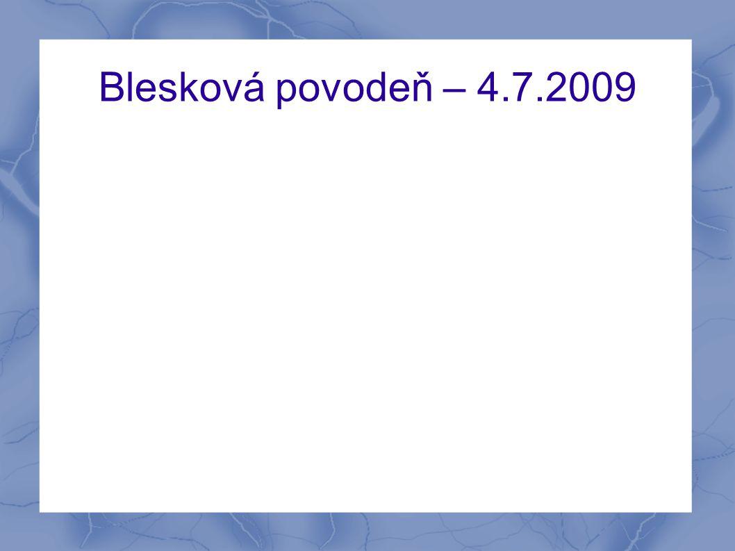 Blesková povodeň – 4.7.2009