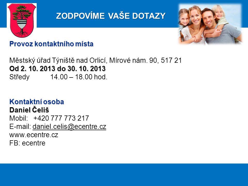 Provoz kontaktního místa Městský úřad Týniště nad Orlicí, Mírové nám.