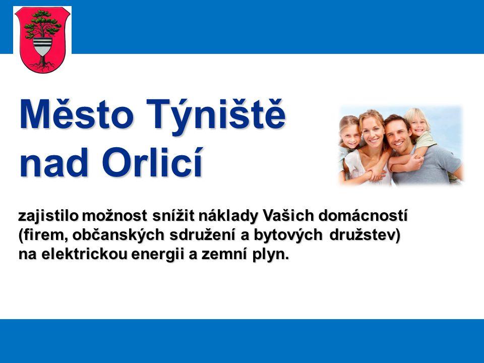 Město Týniště nad Orlicí zajistilo možnost snížit náklady Vašich domácností (firem, občanských sdružení a bytových družstev) na elektrickou energii a zemní plyn.