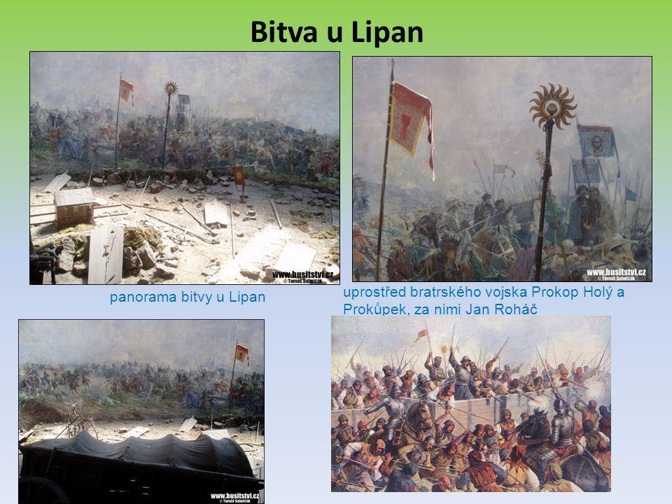 Bitva u Lipan panorama bitvy u Lipan uprostřed bratrského vojska Prokop Holý a Prokůpek, za nimi Jan Roháč