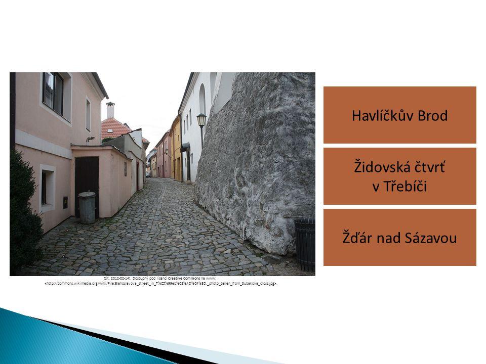Havlíčkův Brod Žďár nad Sázavou Židovská čtvrť v Třebíči [cit. 2012-02-14]. Dostupný pod licencí Creative Commons na www:.