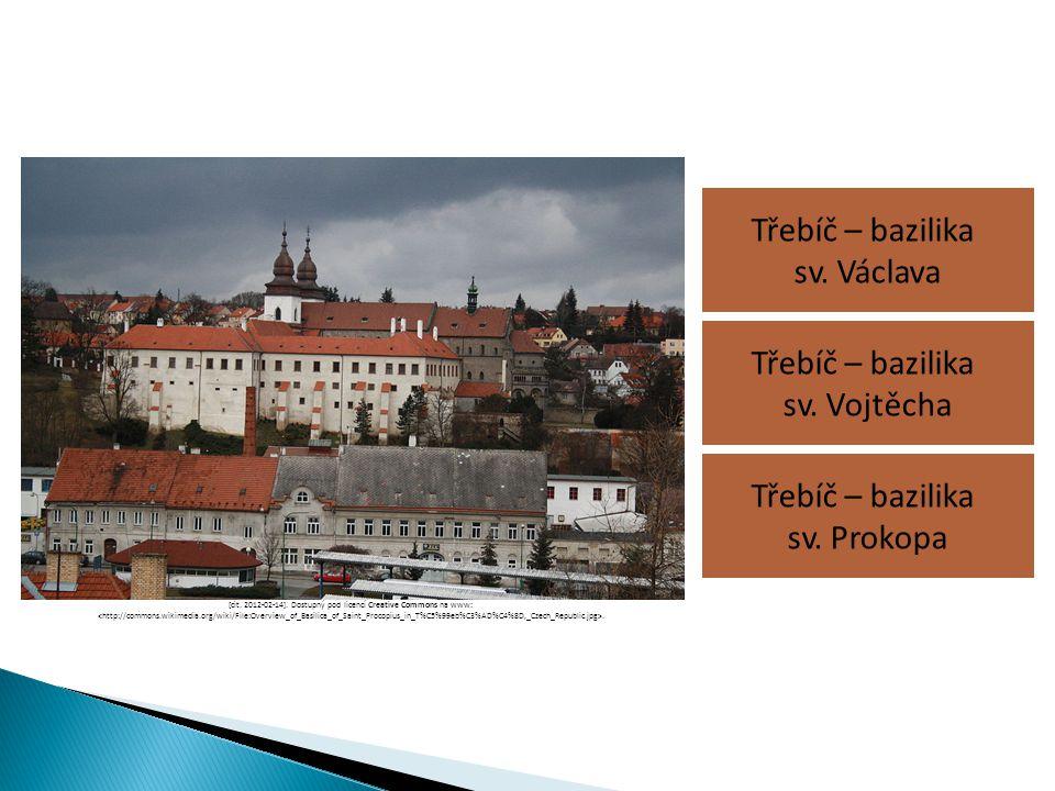 Třebíč – bazilika sv. Václava Třebíč – bazilika sv. Prokopa Třebíč – bazilika sv. Vojtěcha [cit. 2012-02-14]. Dostupný pod licencí Creative Commons na