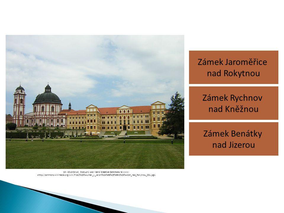 Zámek Jaroměřice nad Rokytnou Zámek Benátky nad Jizerou Zámek Rychnov nad Kněžnou [cit. 2012-02-14]. Dostupný pod licencí Creative Commons na www:.