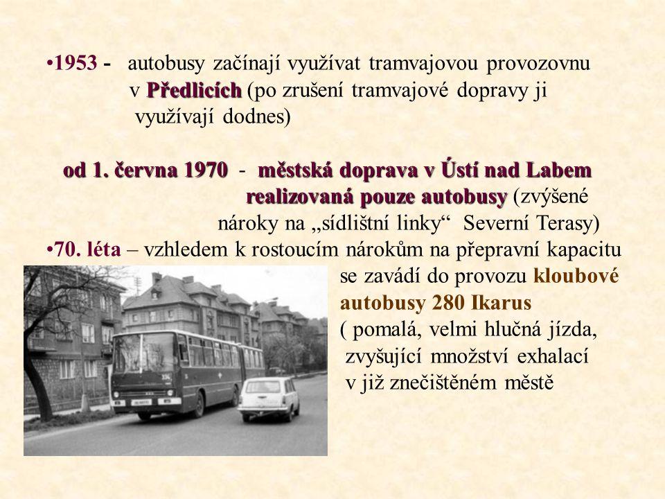 •1953 - autobusy začínají využívat tramvajovou provozovnu Předlicích v Předlicích (po zrušení tramvajové dopravy ji využívají dodnes) od 1.