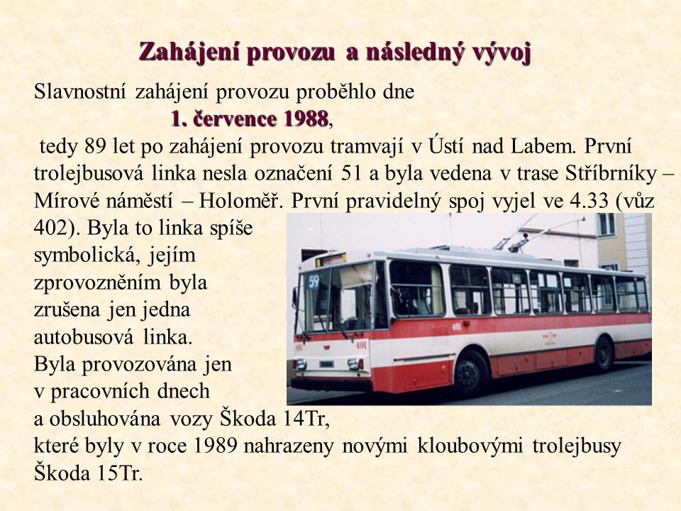 Zahájení provozu a následný vývoj Slavnostní zahájení provozu proběhlo dne 1.