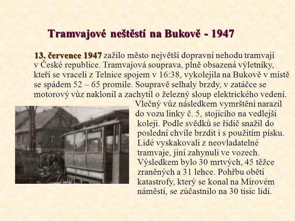Tramvajové neštěstí na Bukově - 1947 13.července 1947 13.