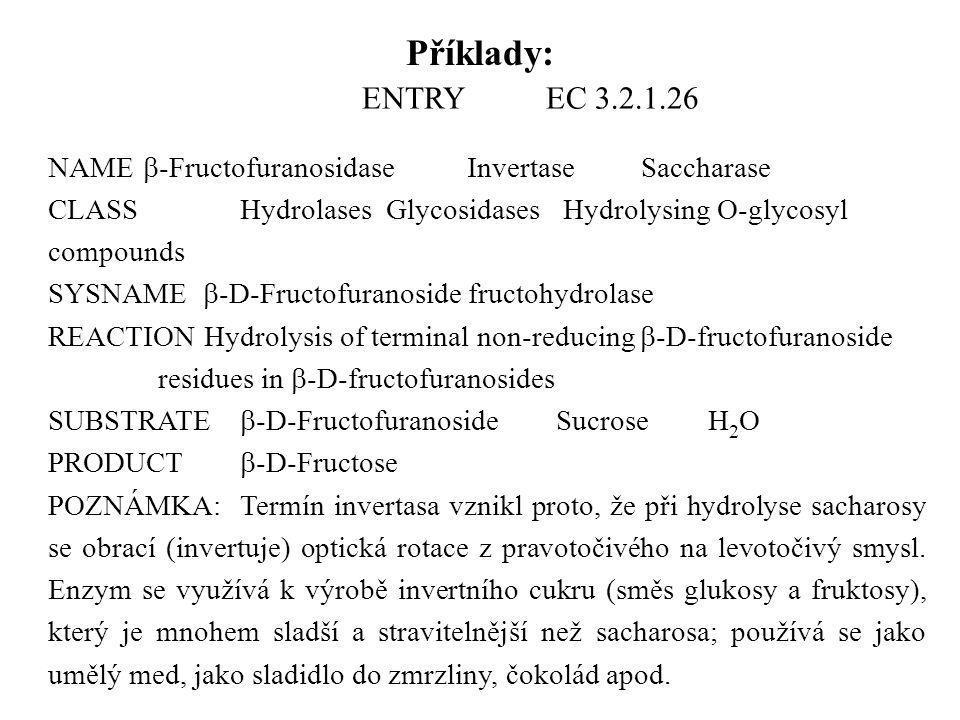 ENTRY EC 3.2.1.26 NAME  -Fructofuranosidase Invertase Saccharase CLASS Hydrolases Glycosidases Hydrolysing O-glycosyl compounds SYSNAME  -D-Fructofu