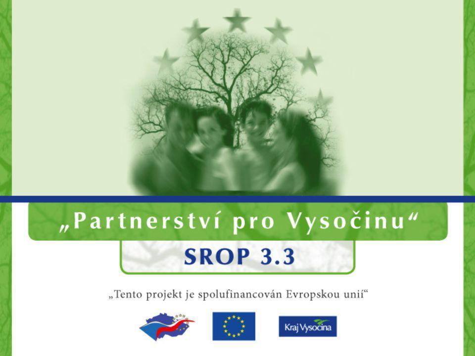 Integrované projekty Závěrečná konference projektu Partnerství pro Vysočinu 26. března 2008