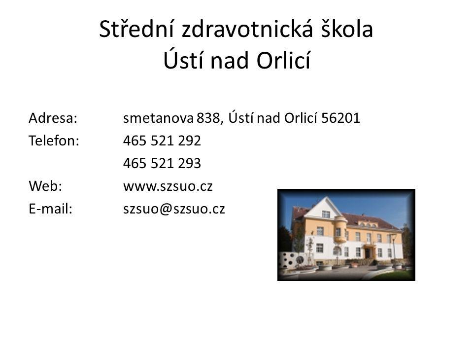 Střední zdravotnická škola Ústí nad Orlicí Adresa:smetanova 838, Ústí nad Orlicí 56201 Telefon:465 521 292 465 521 293 Web:www.szsuo.cz E-mail: szsuo@