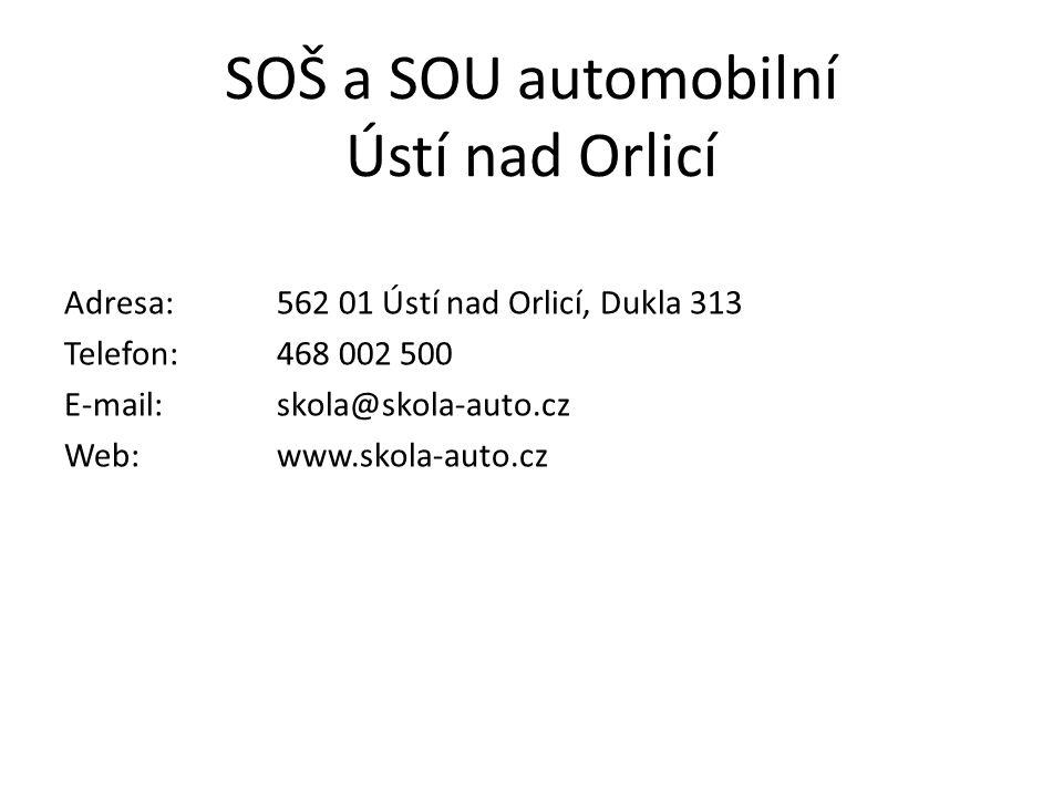 SOŠ a SOU automobilní Ústí nad Orlicí Adresa:562 01 Ústí nad Orlicí, Dukla 313 Telefon:468 002 500 E-mail: skola@skola-auto.cz Web:www.skola-auto.cz