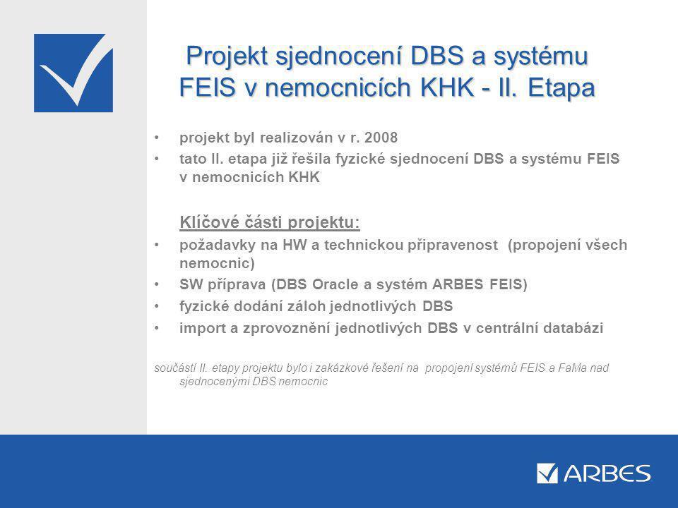 Projekt sjednocení DBS a systému FEIS v nemocnicích KHK - II.