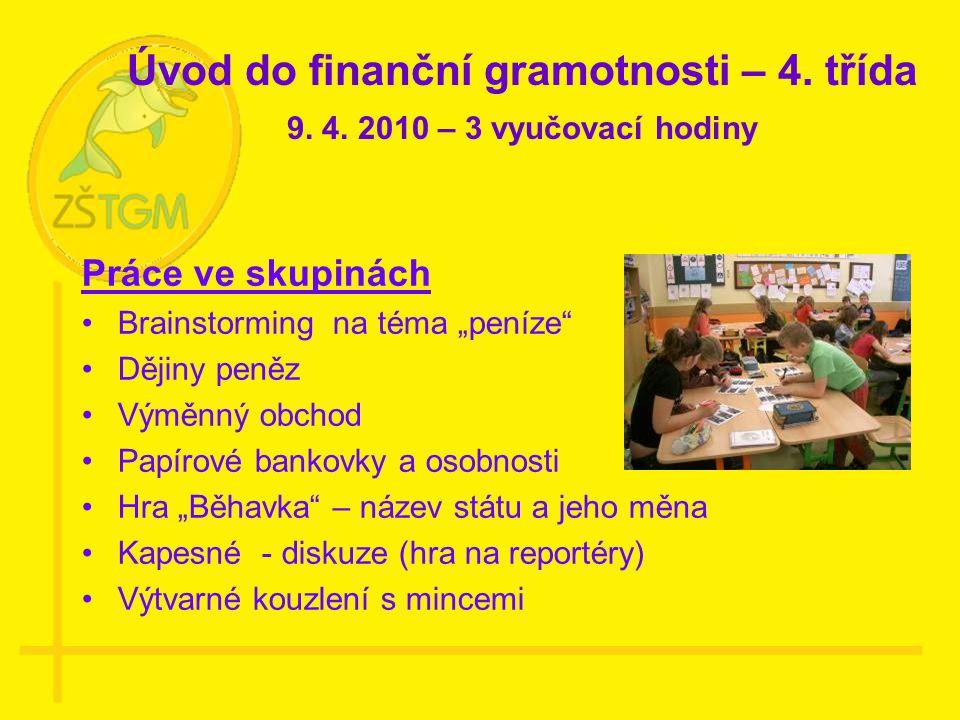 Úvod do finanční gramotnosti – 4. třída 9. 4.