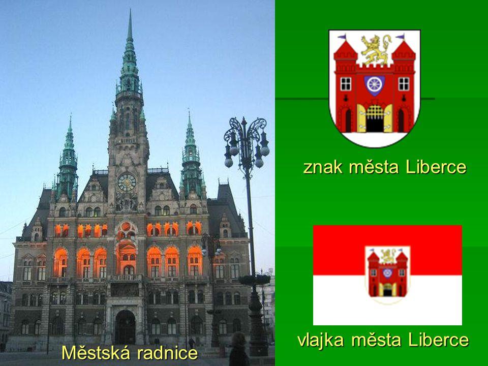 vlajka města Liberce znak města Liberce Městská radnice