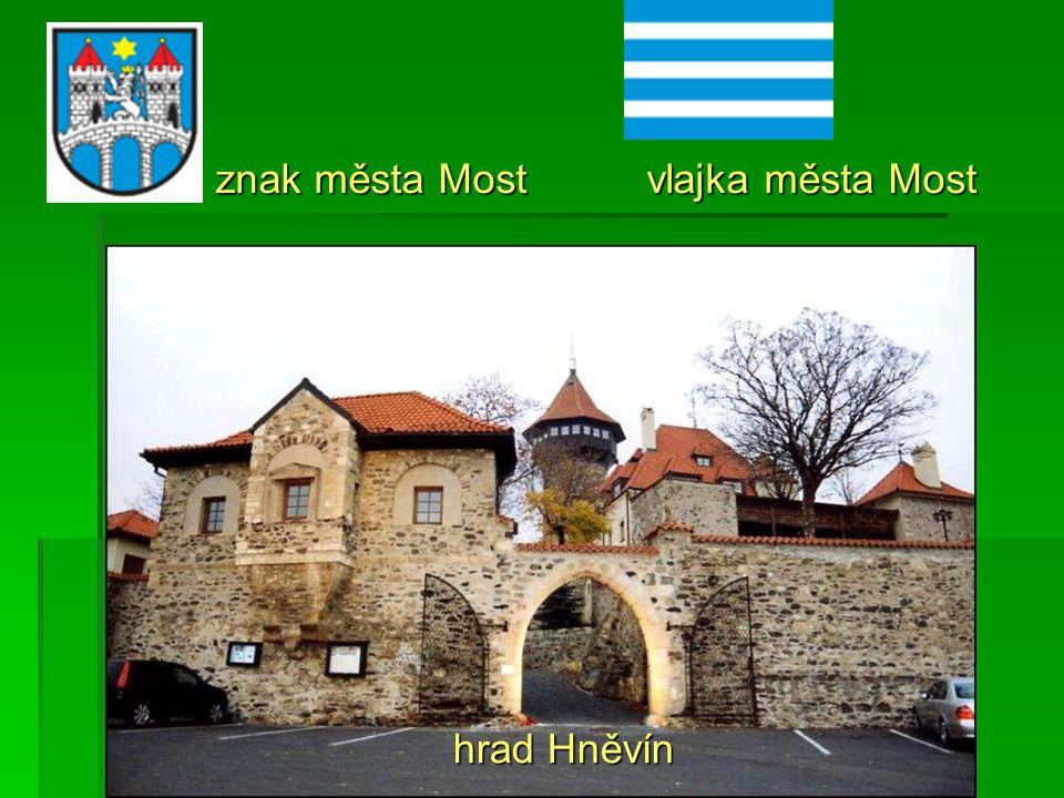 znak města Most vlajka města Most hrad Hněvín