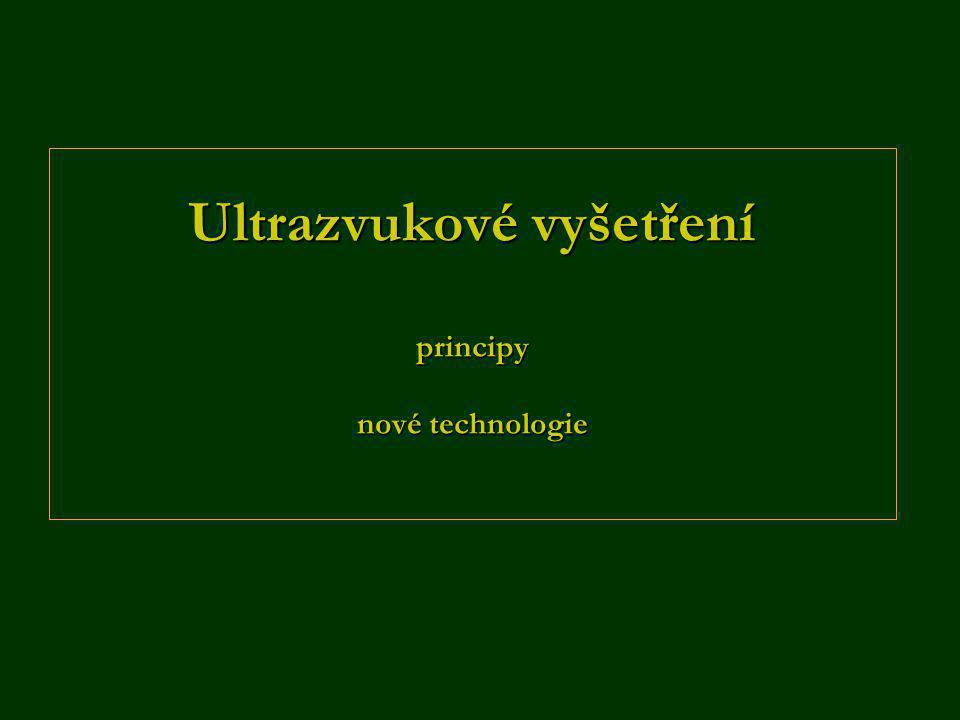 Ultrazvukové vyšetření principy nové technologie