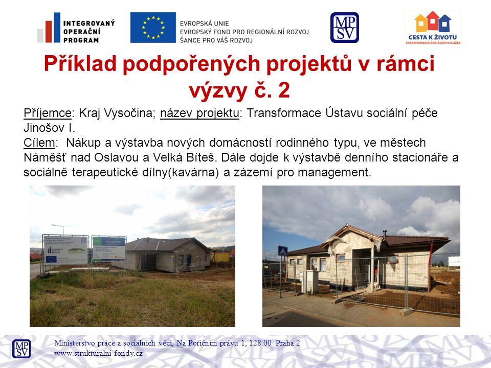 Příjemce: Kraj Vysočina; název projektu: Transformace Ústavu sociální péče Jinošov I.