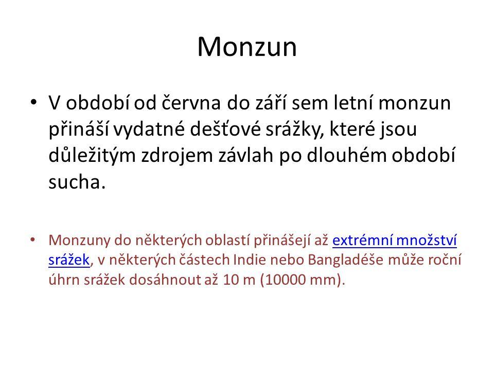 Monzun • V období od června do září sem letní monzun přináší vydatné dešťové srážky, které jsou důležitým zdrojem závlah po dlouhém období sucha. • Mo