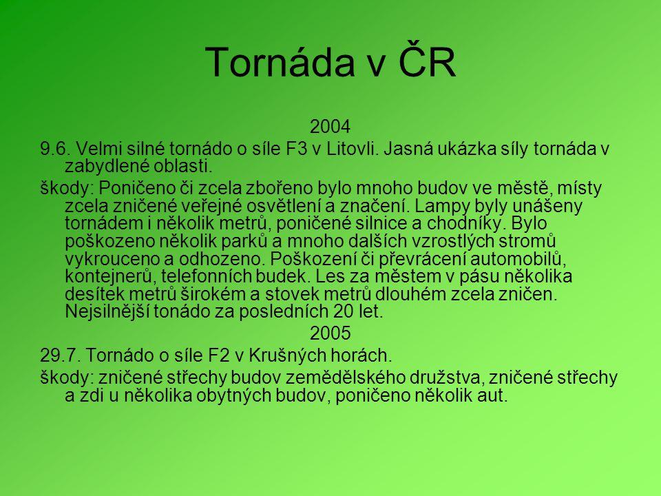 Tornáda v ČR 2004 9.6.Velmi silné tornádo o síle F3 v Litovli.