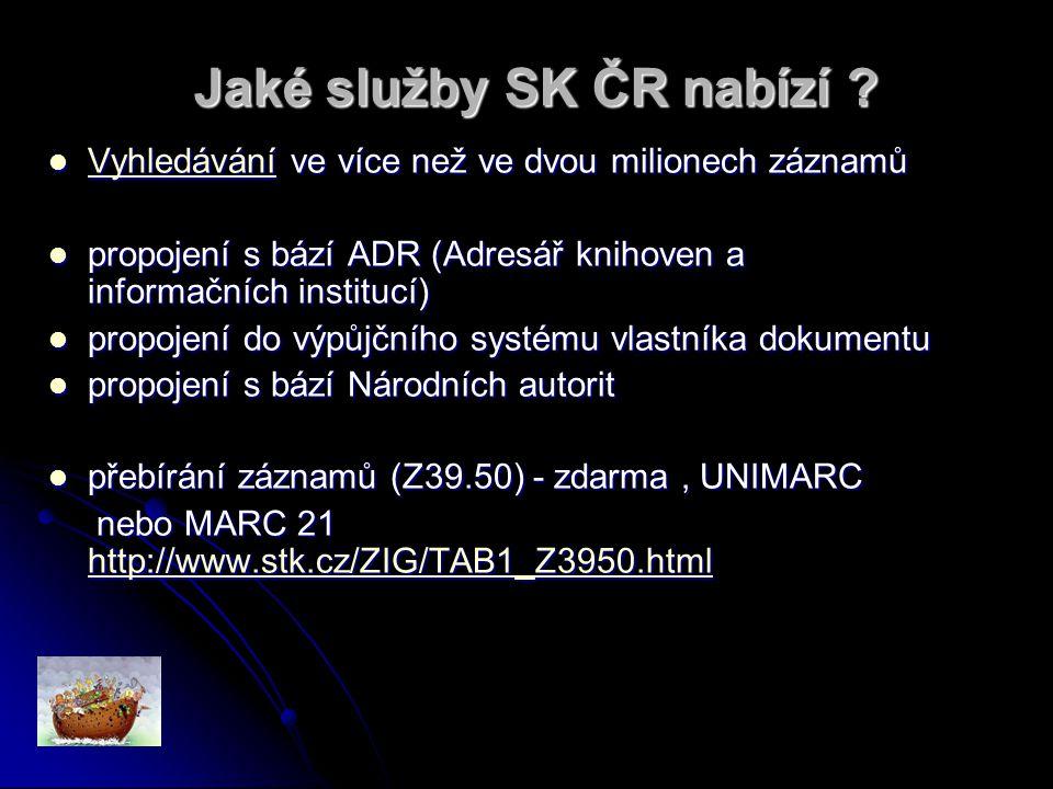 Jaké služby SK ČR nabízí .
