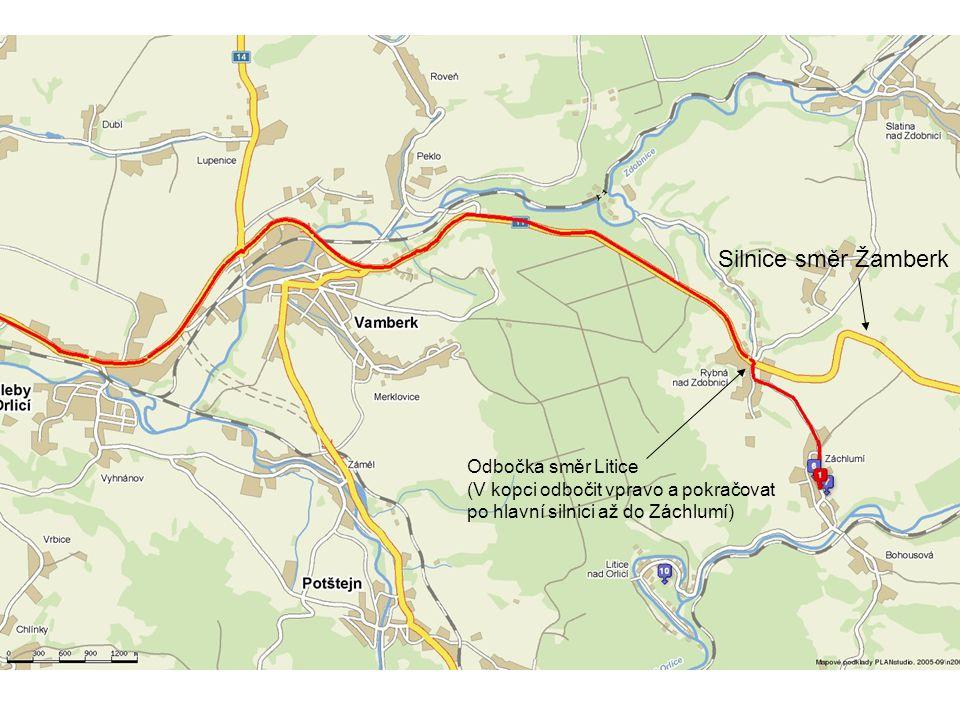Silnice směr Žamberk Odbočka směr Litice (V kopci odbočit vpravo a pokračovat po hlavní silnici až do Záchlumí)