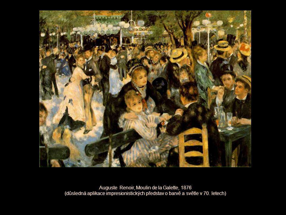 Auguste Renoir, Moulin de la Galette, 1876 (důsledná aplikace impresionistických představ o barvě a světle v 70. letech)