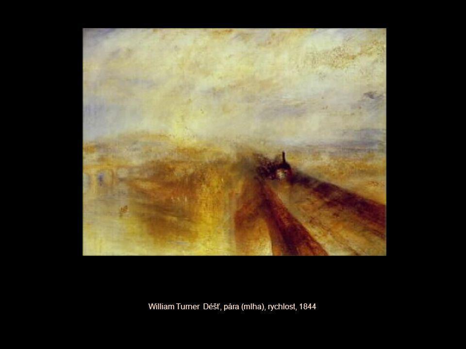 William Turner Déšť, pára (mlha), rychlost, 1844