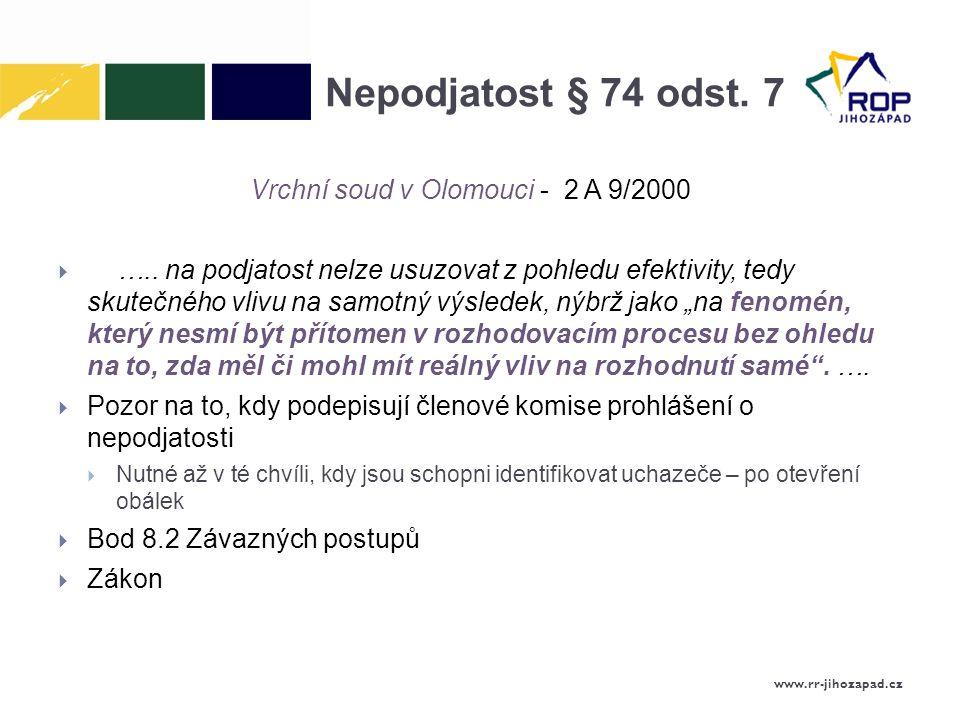 Nepodjatost § 74 odst.7 Vrchní soud v Olomouci - 2 A 9/2000  …..