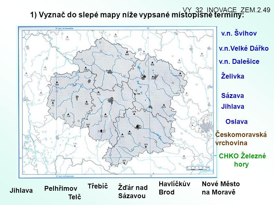 2 ) Doplňte okresy, které tvoří Kraj Vysočina.