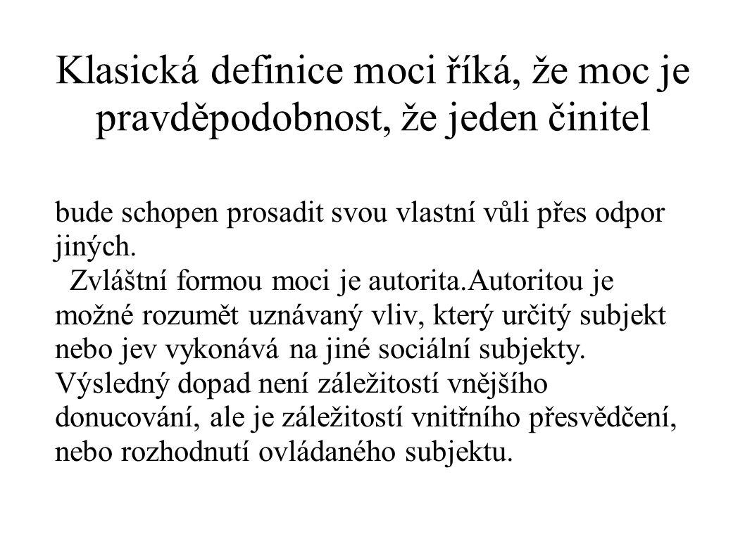 Georg Simmel rozdělil autoritupodle jejího nositele na osobní a neosobní Rozlišujeme 1.