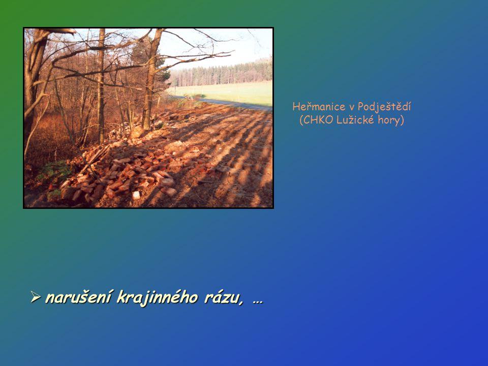 Heřmanice v Podještědí (CHKO Lužické hory)  narušení krajinného rázu, …