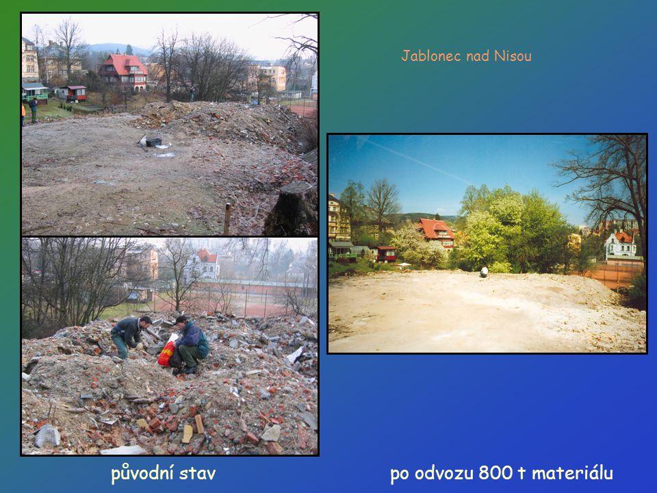 původní stav Jablonec nad Nisou po odvozu 800 t materiálu
