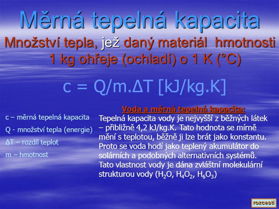  Předávání tepla prostřednictvím elektromagnetického vlnění průhledným nebo průsvitným prostředím Radiace – záření, sálání Q = S.t.σ.ε. Δ(T 4 ) Q – p