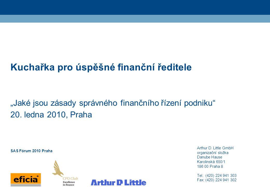 2 ADL_Lib_20070209_A4_EN Klub finančních ředitelů ve spolupráci se společností Arthur D.