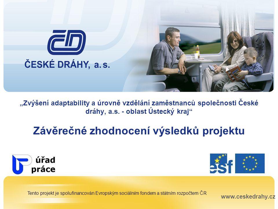 2 Zvýšení adaptability a úrovně vzdělání zaměstnanců společnosti České dráhy, a.s.