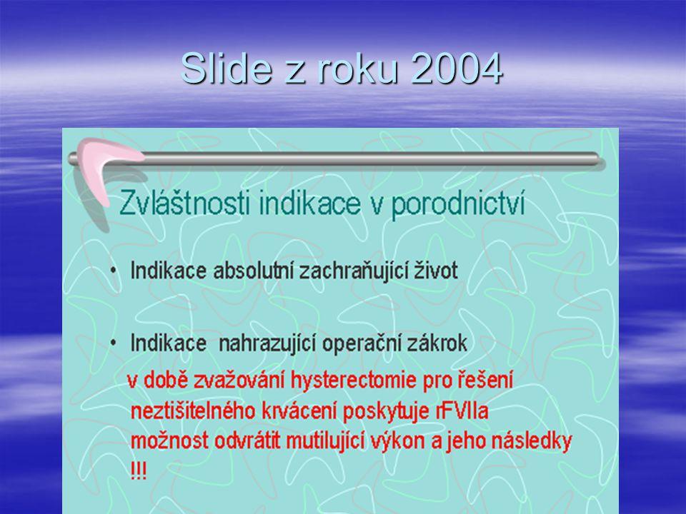 Slide z roku 2004