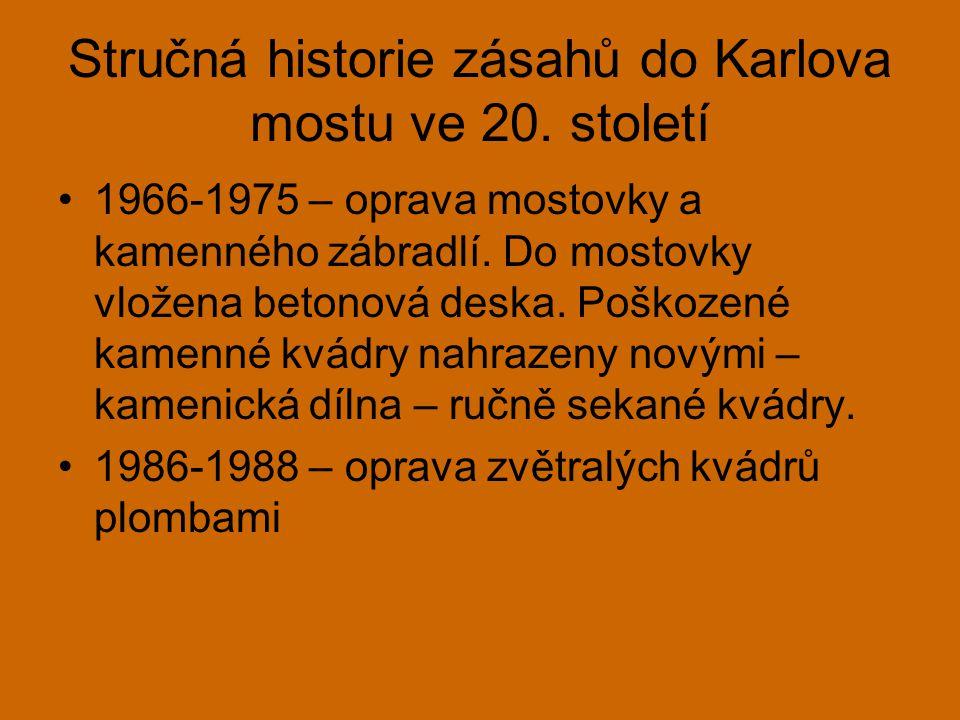 Stručná historie zásahů do Karlova mostu ve 20.