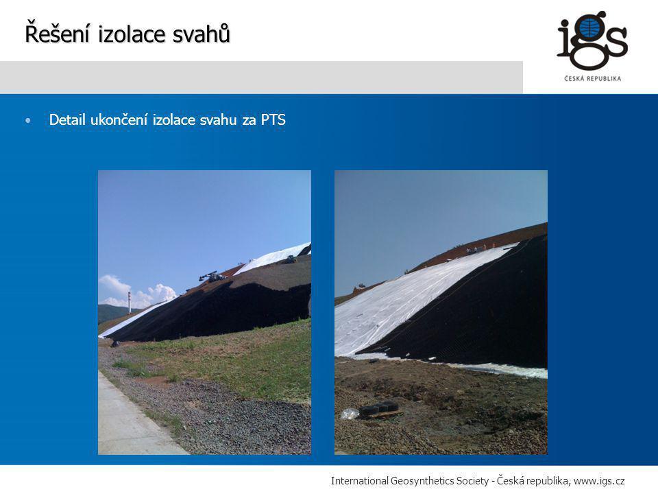 International Geosynthetics Society - Česká republika, www.igs.cz •Detail ukončení izolace svahu za PTS Řešení izolace svahů