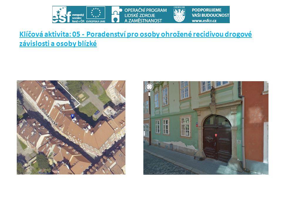 Klíčová aktivita: 05 - Poradenství pro osoby ohrožené recidivou drogové závislosti a osoby blízké
