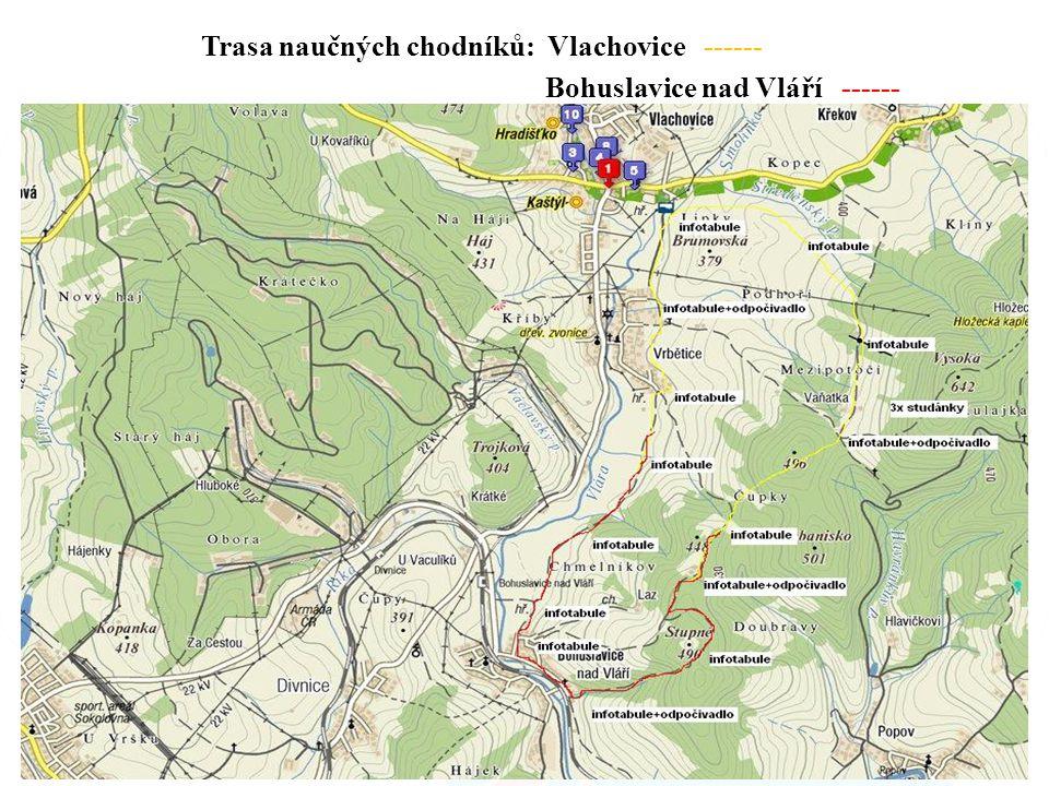 Trasa naučných chodníků: Vlachovice ------ Bohuslavice nad Vláří ------