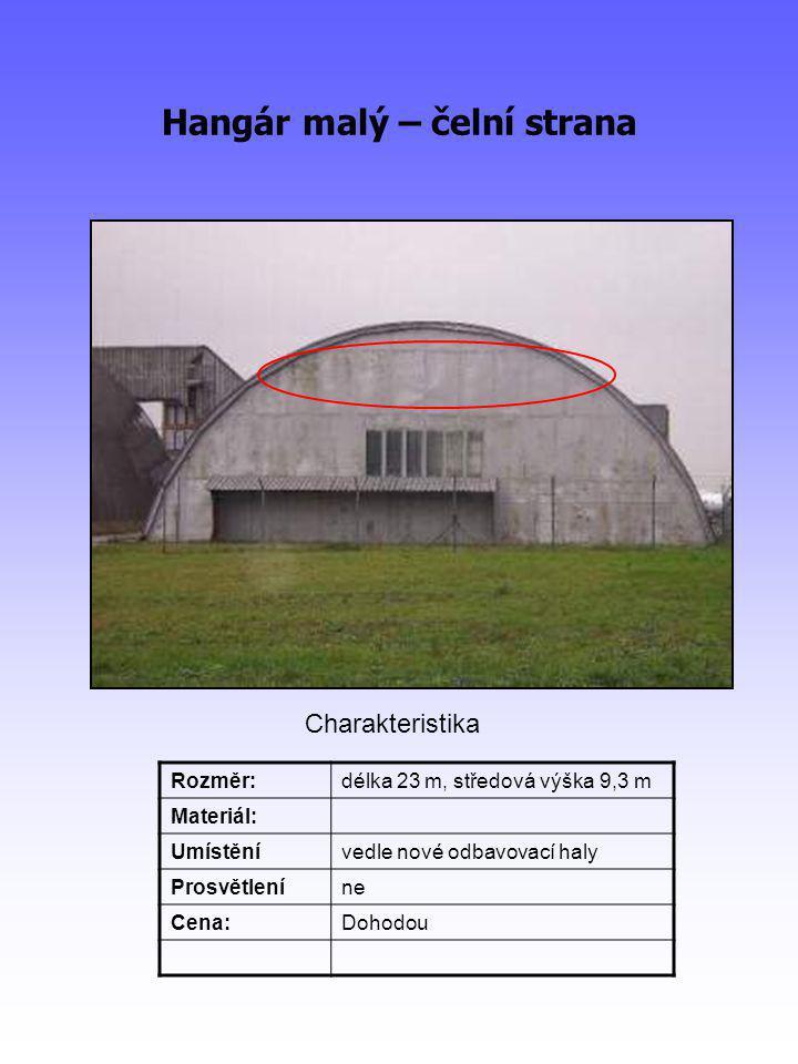 Hangár malý – čelní strana Rozměr:délka 23 m, středová výška 9,3 m Materiál: Umístěnívedle nové odbavovací haly Prosvětleníne Cena:Dohodou Charakteristika