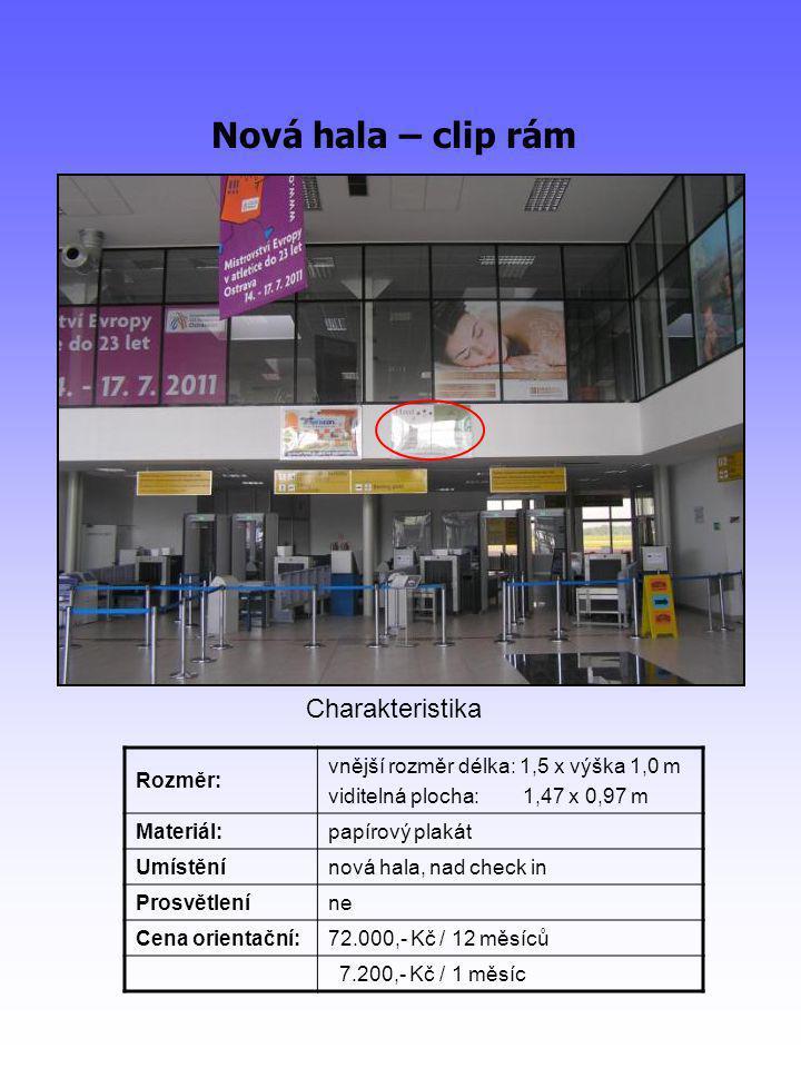 Nová hala – LCD panel Rozměr:viditelná plocha: 0,655 m x 1,155 m Materiál: Umístěnínová hala, hlavní informační panel Prosvětleníano Cena orientační:69.300,- Kč / 12 měsíců 6.930,- Kč / 1 měsíc Charakteristika