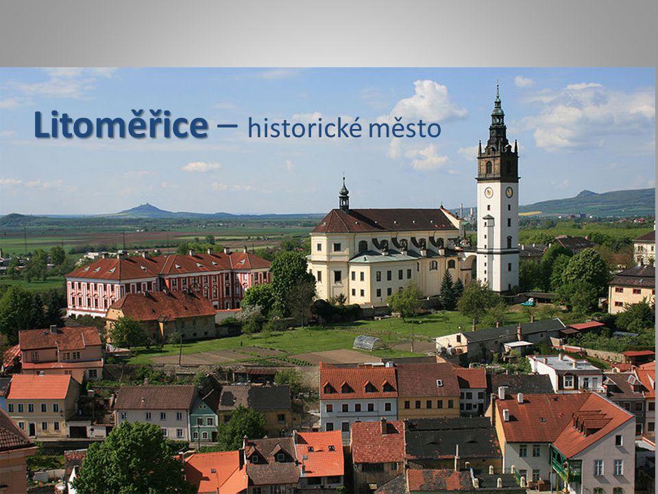 Litoměřice Litoměřice – historické město