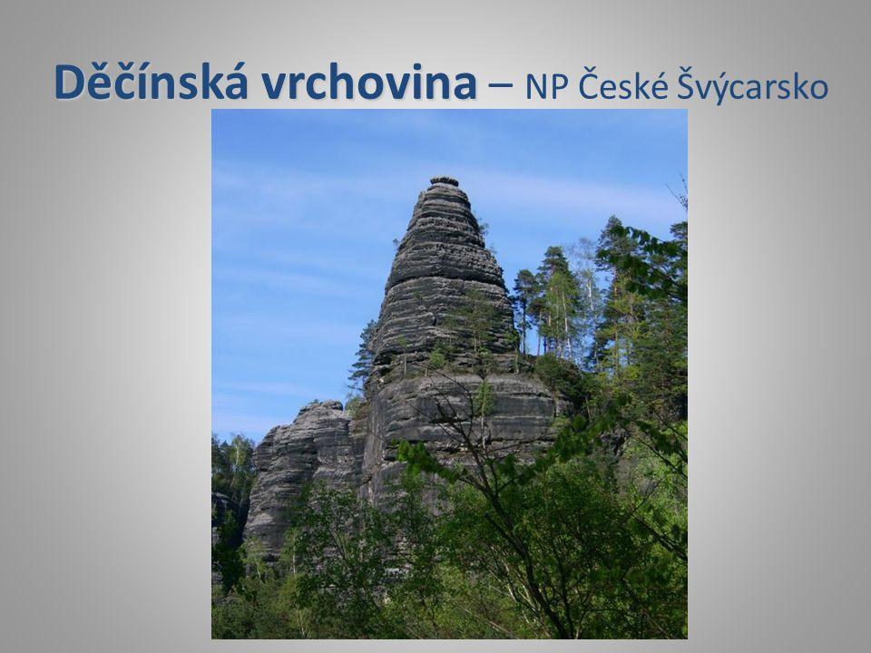 Děčínská vrchovina Děčínská vrchovina – NP České Švýcarsko