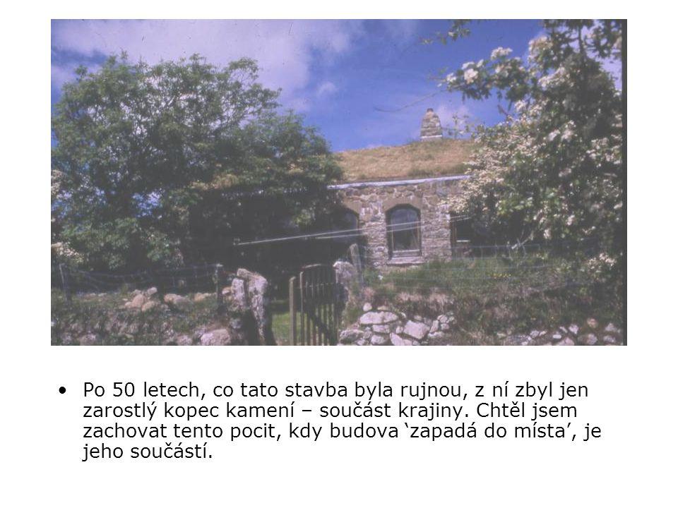 •Po 50 letech, co tato stavba byla rujnou, z ní zbyl jen zarostlý kopec kamení – součást krajiny.