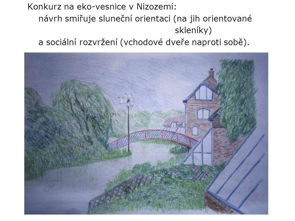 Konkurz na eko-vesnice v Nizozemí: návrh smiřuje sluneční orientaci (na jih orientované skleníky) a sociální rozvržení (vchodové dveře naproti sobě).