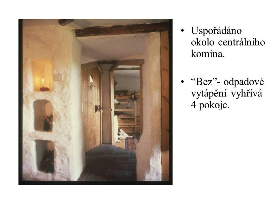 •Uspořádáno okolo centrálního komína. • Bez - odpadové vytápění vyhřívá 4 pokoje.