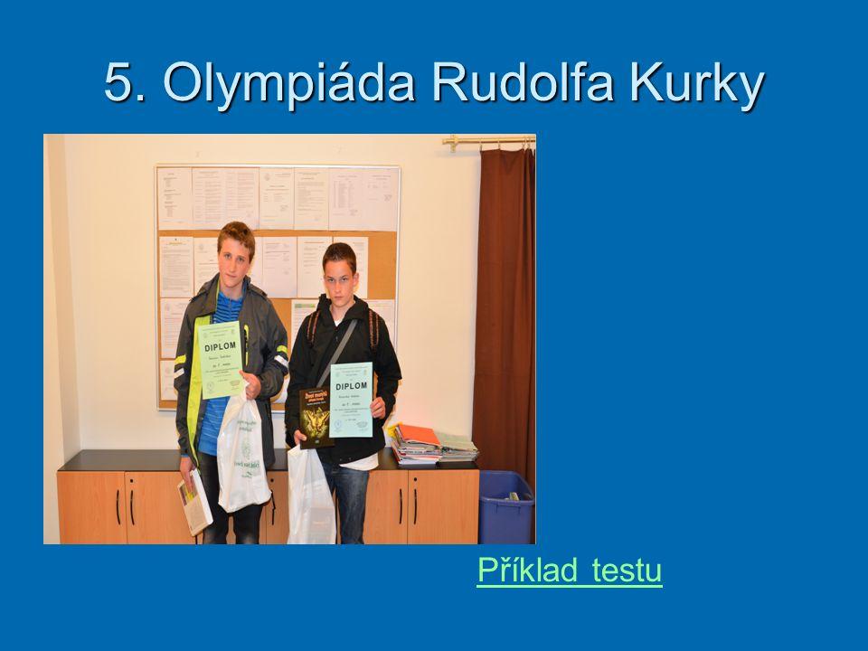 5. Olympiáda Rudolfa Kurky Příklad testu