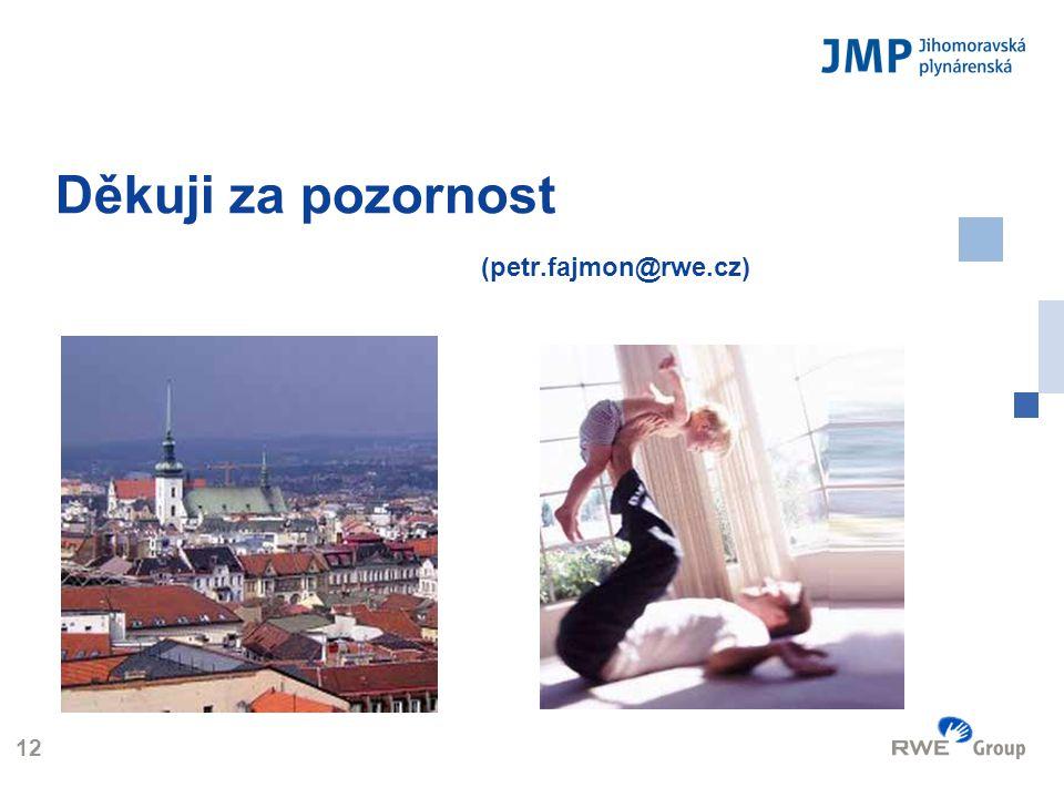 Logo 12 Děkuji za pozornost (petr.fajmon@rwe.cz)